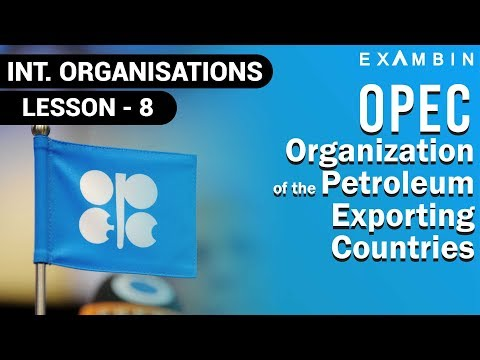 Organization of the Petroleum Exporting Countries - OPEC