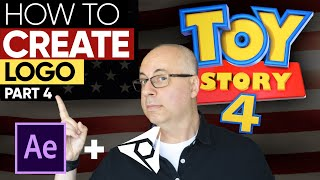 AFTER EFFECTS TUTORIAL: How To Create Toy Story 4 Logo - Part 4