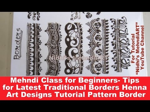 Mehndi Class for Beginners- Tips for Latest Traditional Borders Henna Art Designs Tutorial Pattern