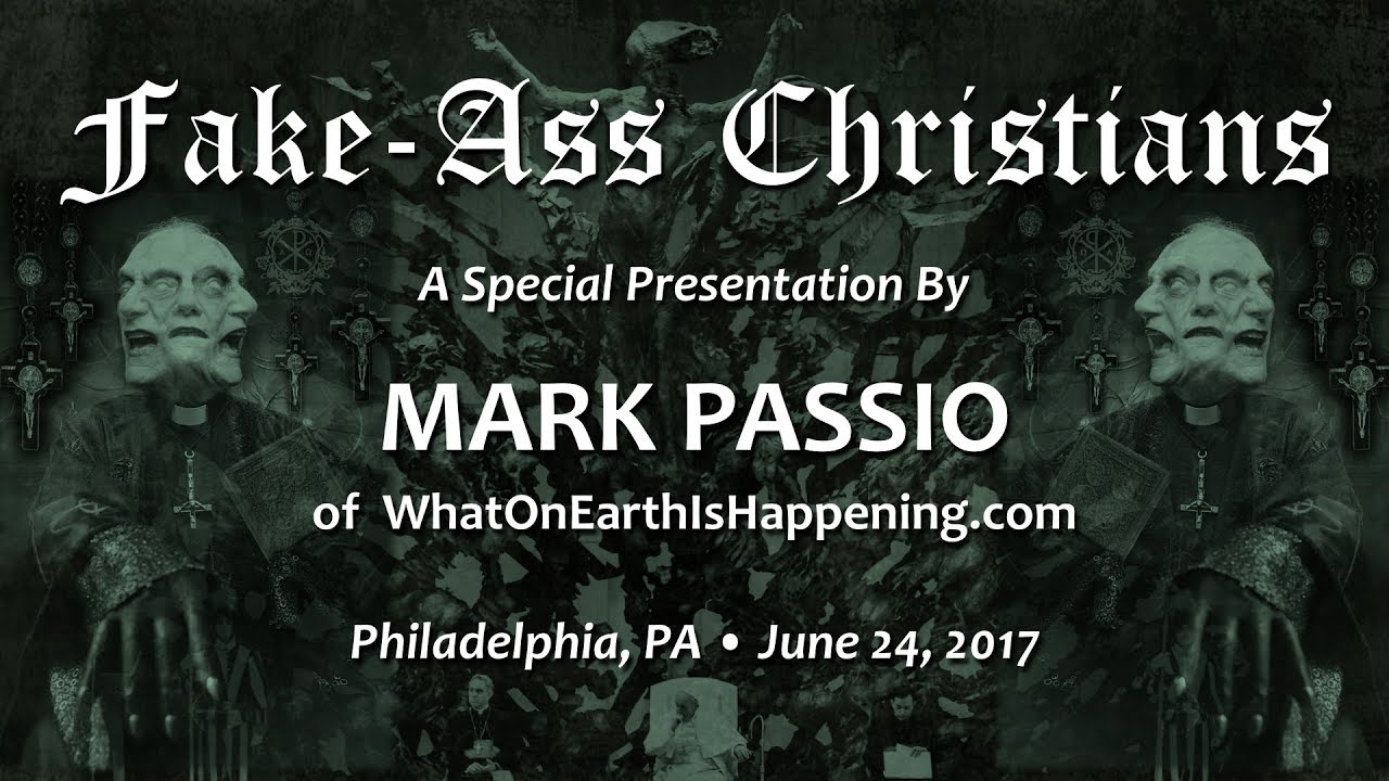 Mark Passio - Fake-Ass Christians - Part 2 of 2