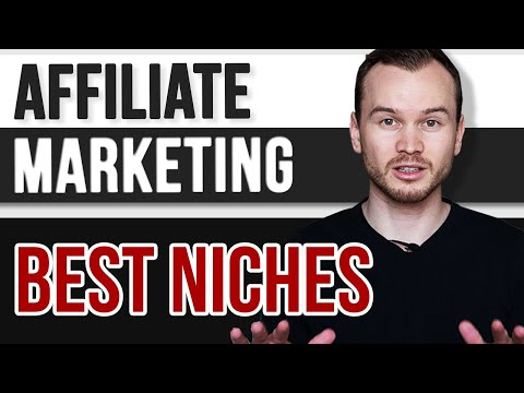 Best NICHES in Affiliate Marketing for Beginners (2020)