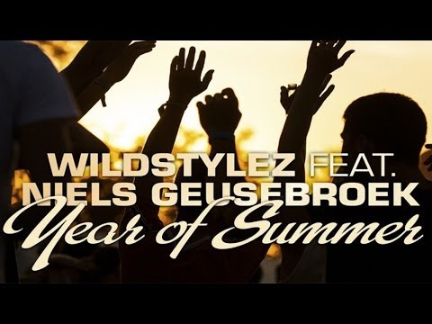 Wildstylez  Ft. Niels Geusebroek - Year Of Summer (Radio Edit)