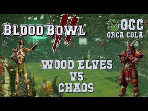 Blood Bowl 2 - Wood Elves (the Sage) vs Chaos (Jester) - OCC S3G3