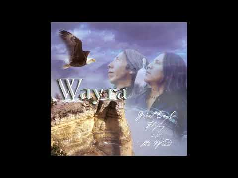 The Sacred Fire - Wayra