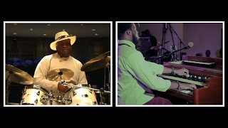 SOUND OF TWO /// Bernard Purdie & Cory Henry