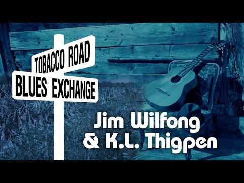 Tobacco Roads Blues Exchange 2015 Performance Jim Wilfong & KL Thigpen
