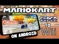 Emulating All Mario Kart Games From SNES to Wii on Android (Full Speed!)