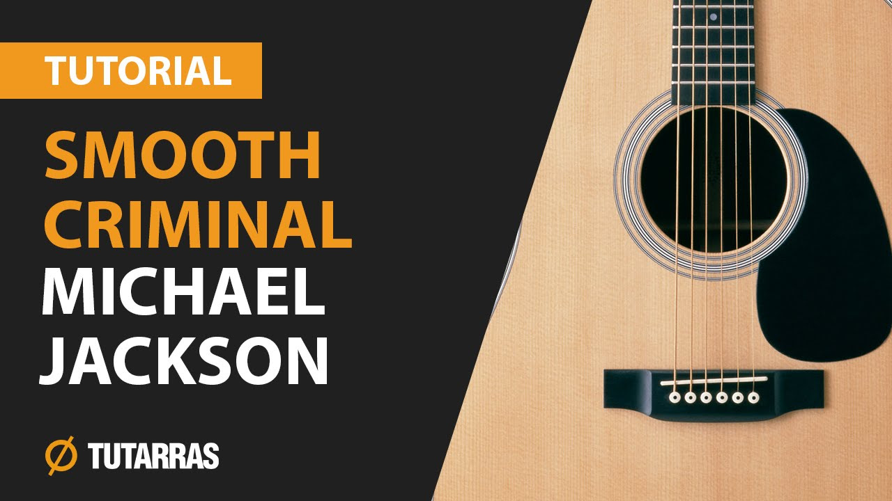 How to play SMOOTH CRIMINAL from Michael Jackson- ACOUSTIC GUITAR LESSON