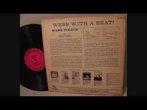 Webb Pierce  ~  Webb With A Beat