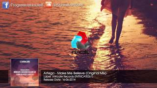 Artego - Make Me Believe (Original Mix)