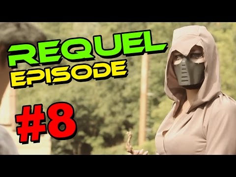 REQUEL EPISODE #8 WELCOME TO THE FAMILY
