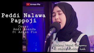 Download lagu Lagu Bugis Peddi Nalawa Pappoji Cover Andi Ananda Putri ft Arman Pio