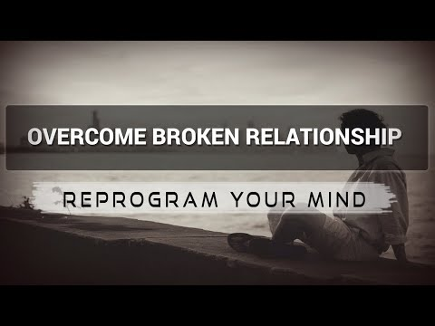 Broken Relationships affirmations mp3 music audio - Law of attraction - Hypnosis - Subliminal