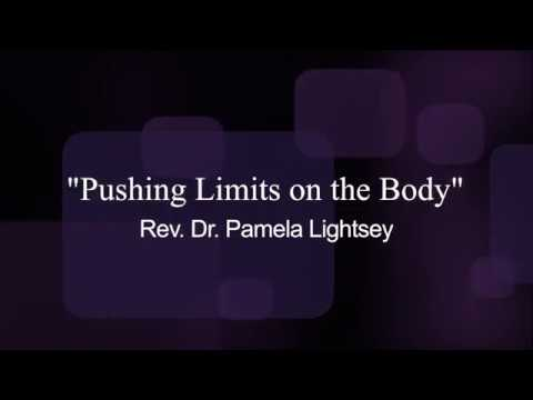 """Pushing Limits on the Body"" | Dr. Pamela Lightsey"