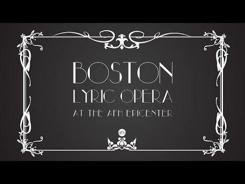 Boston Lyric Opera at the AFH EpiCenter