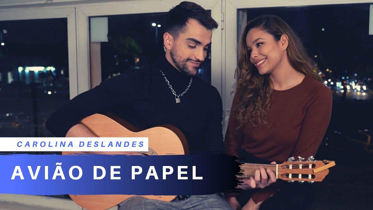 Carolina Deslandes - Avião de Papel (Cover YAYA)