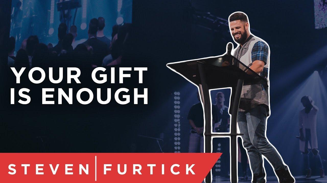 Use What God Gave You | Pastor Steven Furtick