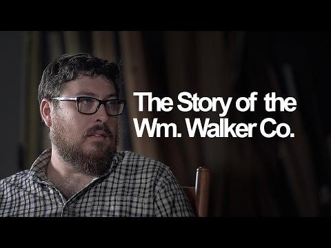 The Story of Wm Walker Co