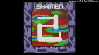 "The Shamen - Make It Mine (Beatmasters 12"" Vocal)"