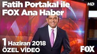 Sağlık Müdürlüğü de FOX Haber'i doğruladı!  1 Haziran 2018 Fatih Portakal ile FOX Ana Haber