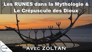 Les Runes dans la mythologie et le crepuscule des Dieux avec Zoltan - NUREA TV