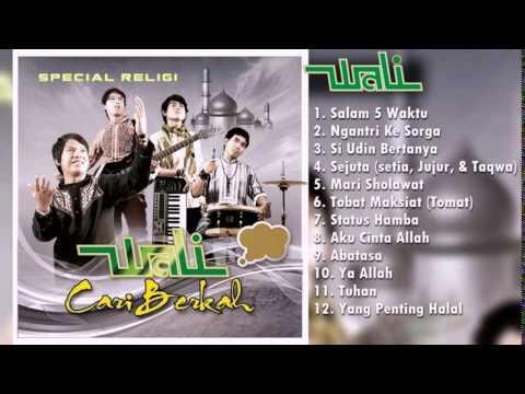 Lagu Religi Wali Terbaru 2017 - Lagu Ramadhan 2017