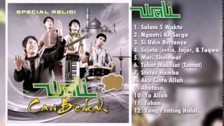 12 Lagu Wali Religi Terbaru 2017