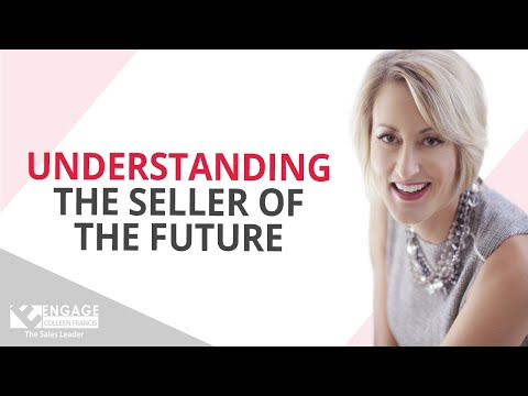 Understanding the Seller of the Future