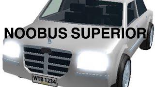 Noobus Superior - Roblox