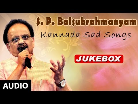 SPB Songs | Kannada Sad Songs Jukebox | S.P Balasubramanyam Hits