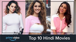 Top 10 Hindi Movies on Amazon Prime 2019