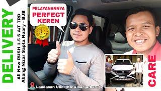Delivery Mobil All New RUSH TRD 2018 ke Landasan Ulin - Kota Banjarbaru dari Toyota Banjarmasin