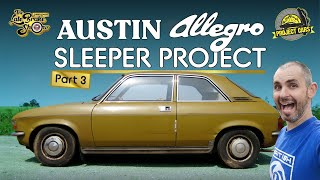 Austin Allegro V6 supercharged sleeper project part 3 // Jonny Smith