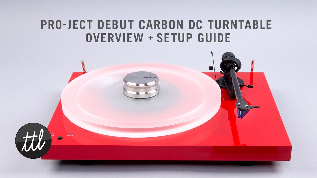 Pro-Ject Debut Carbon DC Turntable Review + Setup Guide