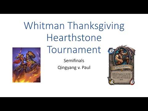 Whitman Hearthstone Thanksgiving Tournament Semi-Finals (Qingyang v. Paul)