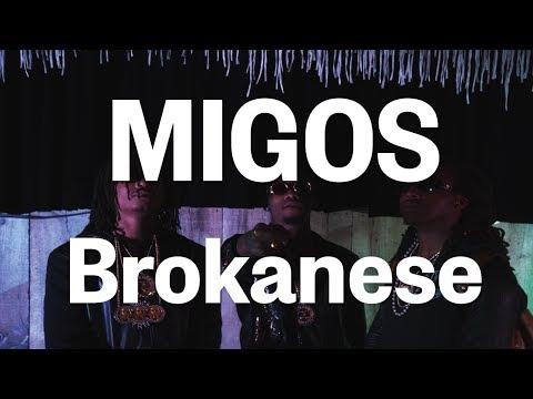 Migos - Brokanese