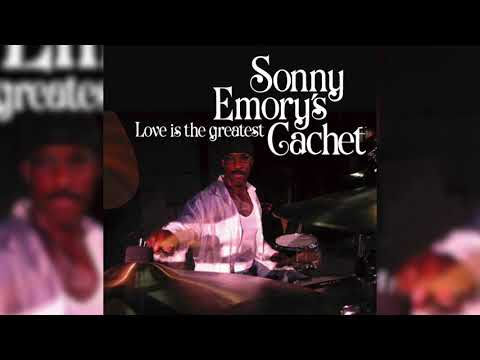 Sonny Emory's Cachet - What I Need