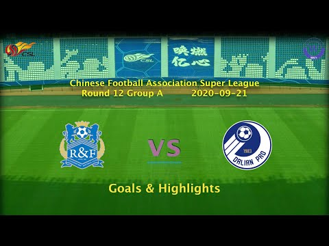 [CSL] 20200921 Round 12 Group A Guangzhou R&F vs Dalian Professional