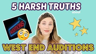 5 HARSH TRUTHS ABOUT WEST END AUDITIONS (THAT YOU NEED TO KNOW) | Georgie Ashford
