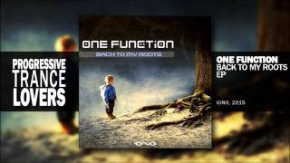 One Function - Back To My Roots