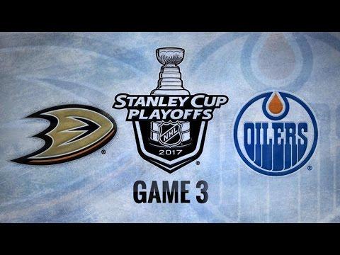 Anaheim Ducks Vs. Edmonton Oilers Game 3   NHL Game Recap   April 30, 2017   HD