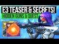 Destiny 2 News | E3 REVEALS TEASE & SECRET WEAPONS! New Perks, Quest Items, Loot Lockouts & Exotics!