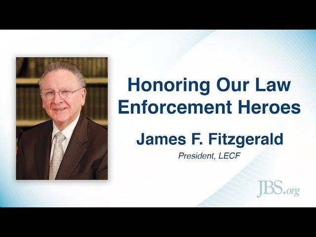 Honoring Our Law Enforcement Heros