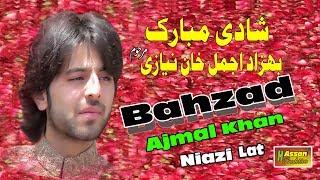 Shadi mubarak Behzad Ajmal Khan Niazi lat