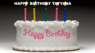 Tatyana - Cakes Pasteles Татьяна - Happy Birthday