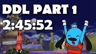 2:45:52 DDL Part 1 (Unofficial Speedrun)