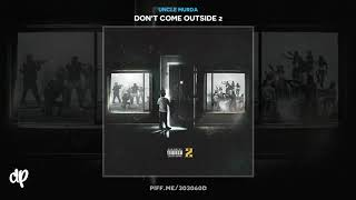 Uncle Murda - He Did That Shit ft Styles P & Conway [Don't Come Outside 2]