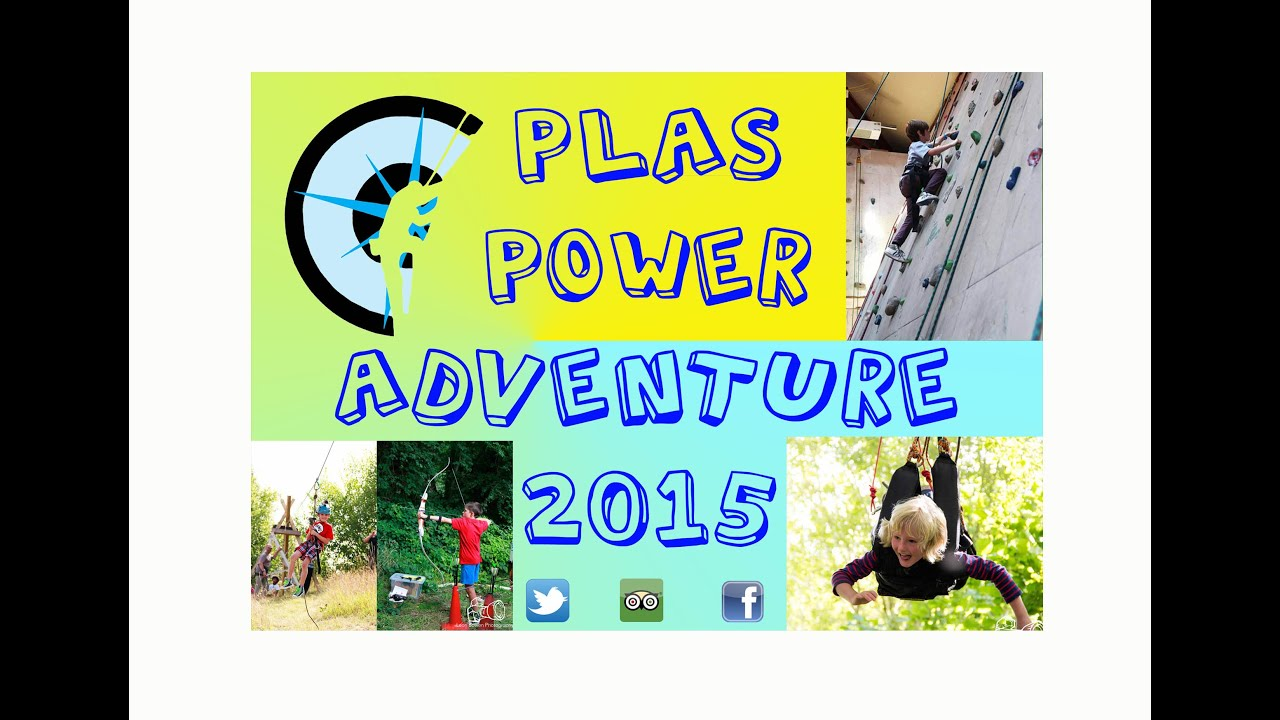 Plas Power Adventure Wrexham