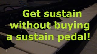 How to get sustain on keyboard piano without buying a sustain pedal! (V2)