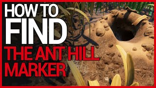 How to FIND THE ANT HILL MARKER on GROUNDED (2020)